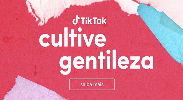 Read more about the article #CultiveGentileza no TikTok
